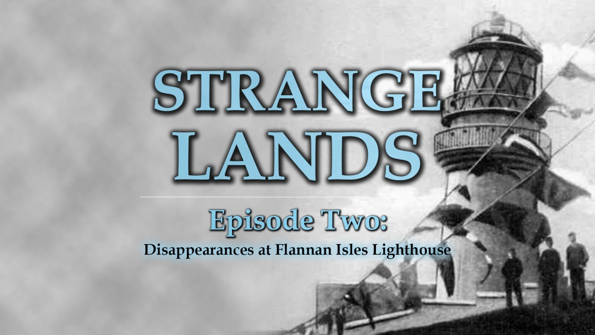 Strange Lands Podcast, Episode 2